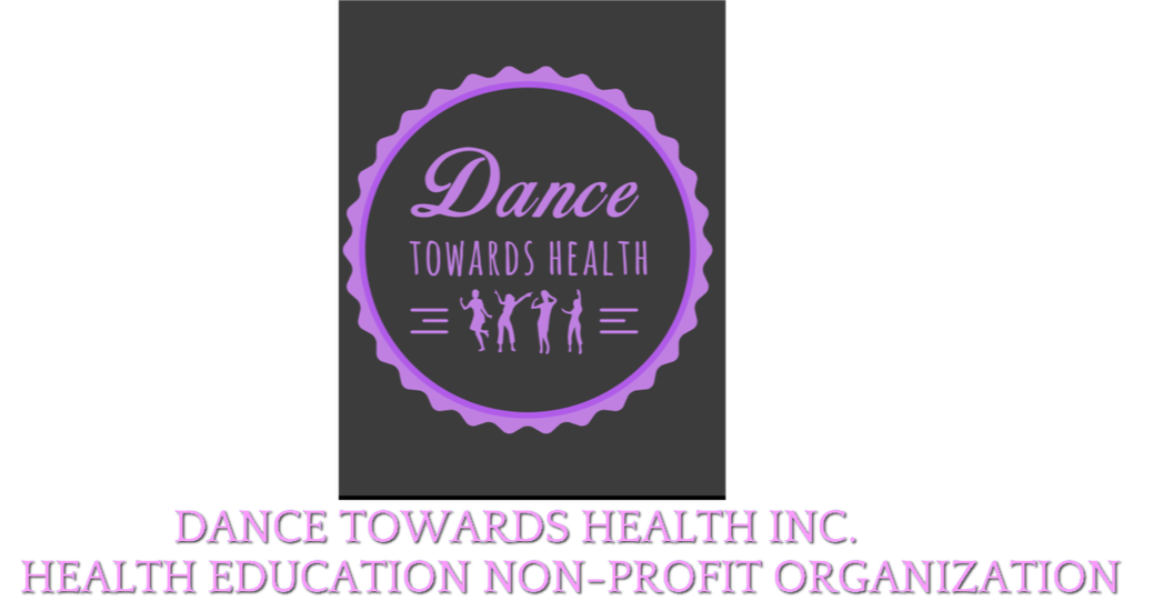 Non-Profit Health Ed. Program-Dance Towards Health, Inc.